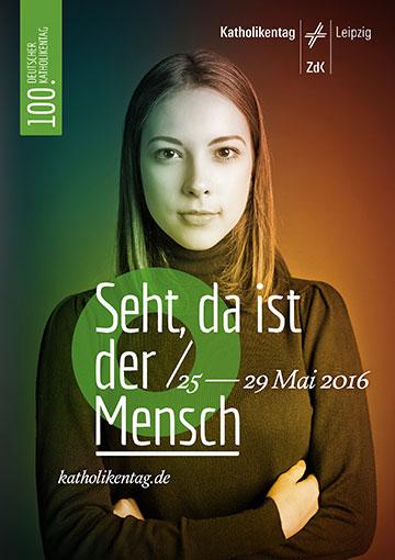 Plakat mit dem Hauptmotiv des Leipziger Katholikentages (Foto: Katholikentag)