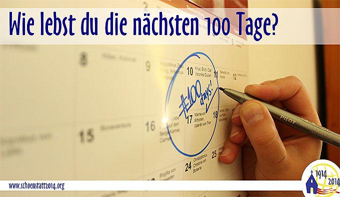 Wie lebst du die nächsten 100 Tage? (Foto: SICT, schoenstatt2014.org)