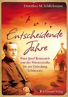 Cover des neuen Buches von Dorothea M. Schlickmann (Foto: Schönstatt-Verlag)