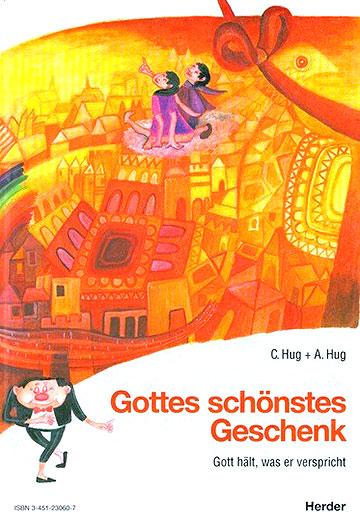 Cover: Gottes schönstes Geschenk (Gestaltung: Hildegard Hug)