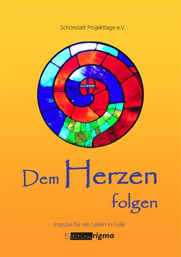 "Buchcover: ""Dem Herzen folgen"" (Foto: Edition rigma)"