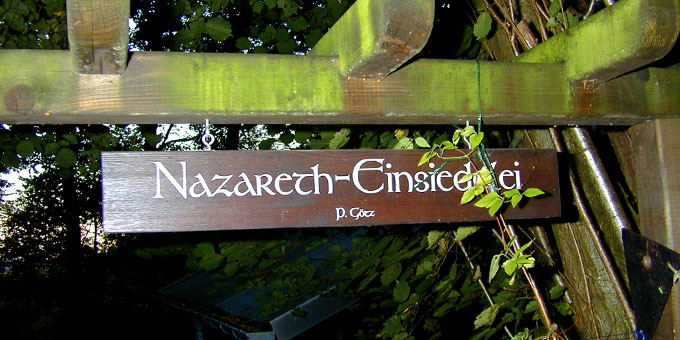 Willkommen in der Nazareth-Einsiedelei (Foto: Brehm, Archivfoto)