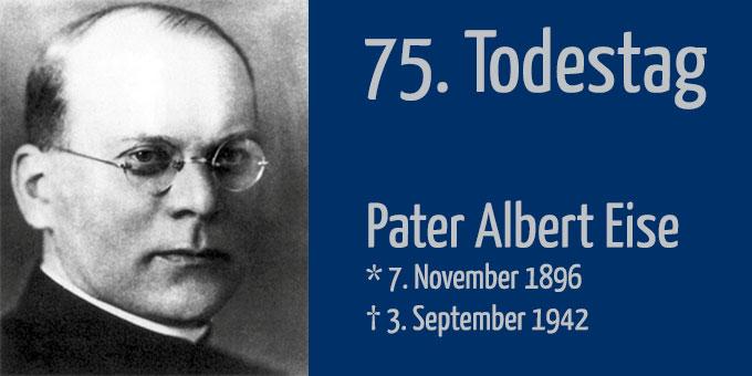 75. Todestag von Pater Albert Eise (Foto: AUTOR)