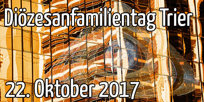 Diözesanfamilientag Schönstatt-Bewegung im Bistum Trier (Grafik: Brehm)