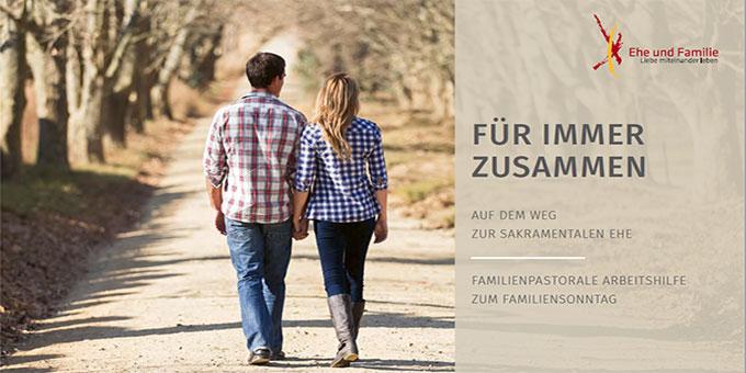 """""""Für immer zusammen – Auf dem Weg zur sakramentalen Ehe"""" (Foto: Cover der familienpastoralen Broschüre)"""