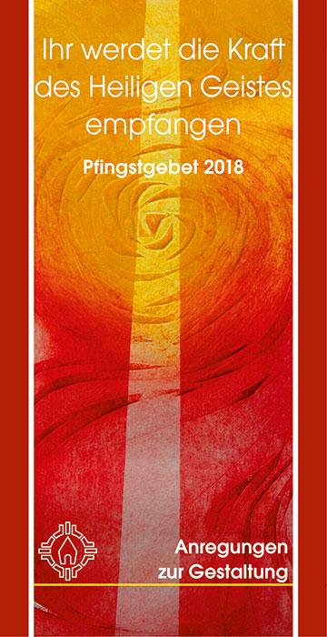 Arbeitshilfe zum Pfingstgebet 2018, Cover (Grafik: Kiess, Layout: Brehm)