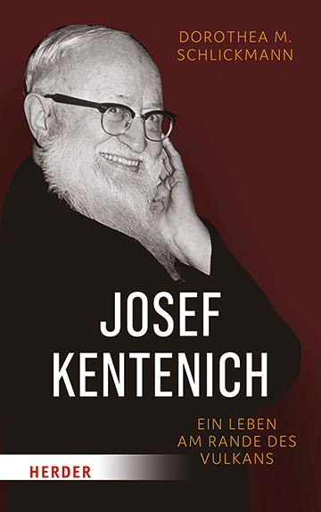 Josef Kentenich - Ein Leben am Rande des Vulkans; Buchcover (Foto: Herder)