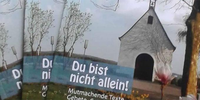 """Neuauflage des Buches """"Du bist nicht allein!"""" (Foto: Projekt Pilgerheiligtum)"""