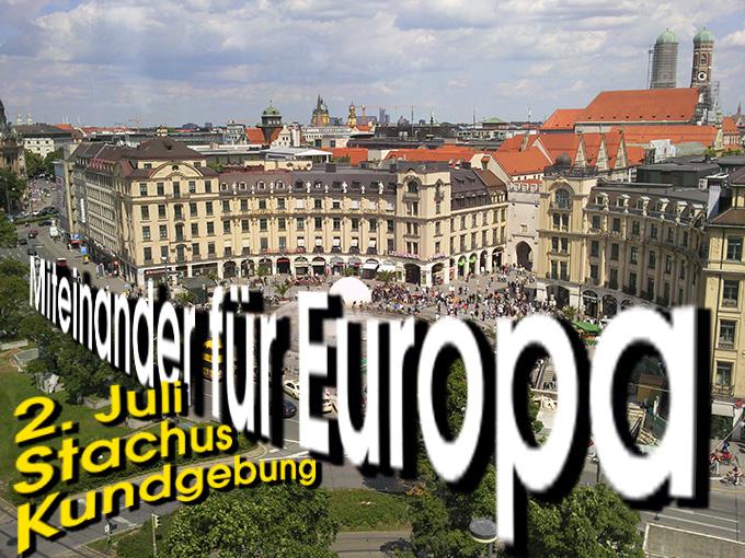 Stachus: Kundgebungsplatz für Miteinander für Europa am 2. Juli 2016 (Foto: Samiez)