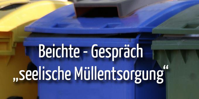 Seelische Müllentsorgung