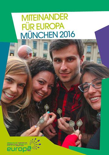 Dokumentation: Miteinander für Europa - München 2016: Cover