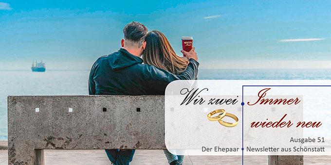 """Ehepaar-Newsletter 03/2017 """"Wir zwei - Immer wieder neu"""" (Foto: privat)"""