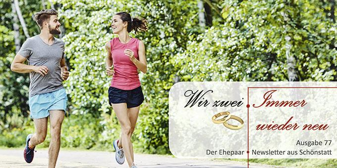 "Ehepaar-Newsletter 05/2019 ""Wir zwei - Immer wieder neu"" (Foto: © baranq - Fotolia.com)"