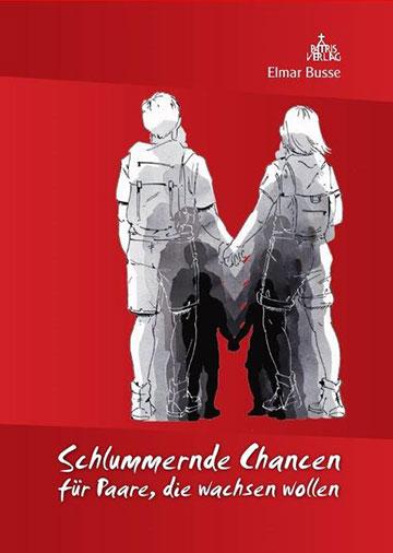 Neuerscheinung: Schlummernde Chancen für Paare, die wachsen wollen, ISBN 978-3-946982-10-4 (Patris Verlag)