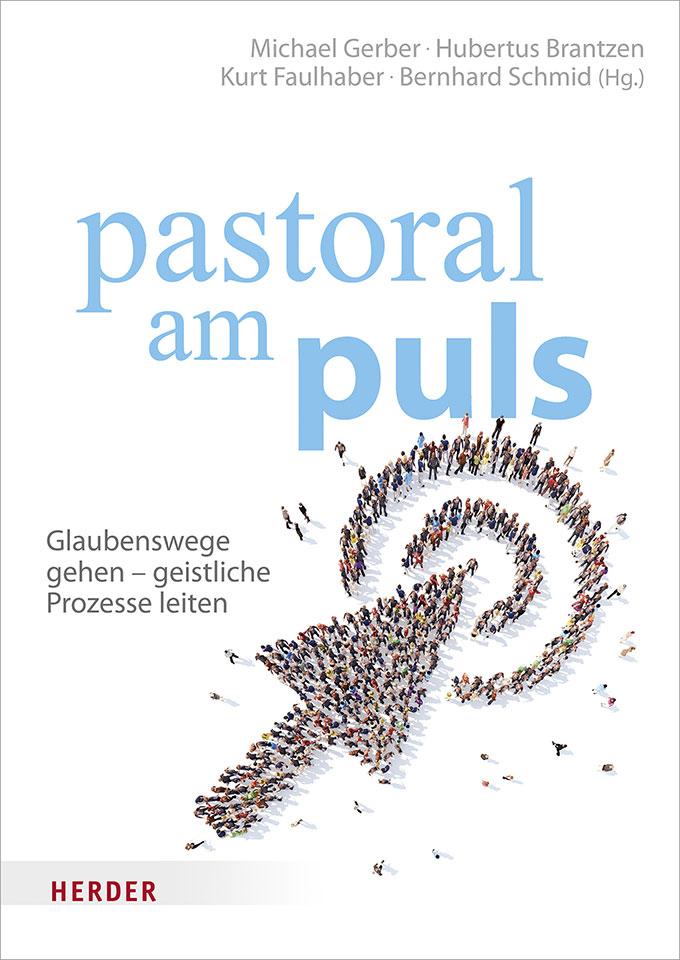 pastoral am puls - Glaubenswege gehen - geistliche Prozesse leiten (Foto: Buchcover)