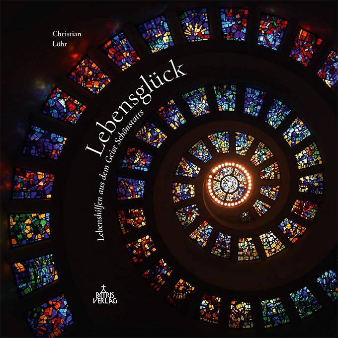 """Cover des Buches """"Lebensglück"""" von Christian Löhr ISBN 978-3-946982-11-1 (Patris Verlag)"""
