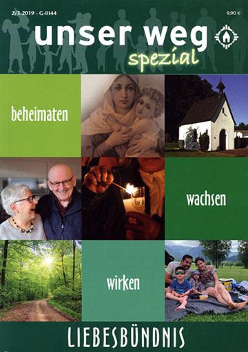 unser weg spezial – LIEBESBÜNDNIS; Format 19x27 cm; 108 Seiten, Paperback Einzelpreis: 9,90 Euro zzgl. Versand