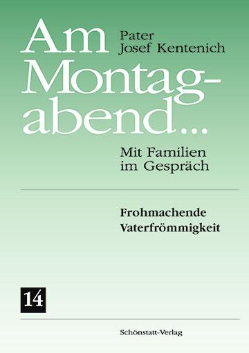 Buch-Cover: Am Montagabend Band 14 (Foto: Schönstatt-Verlag)