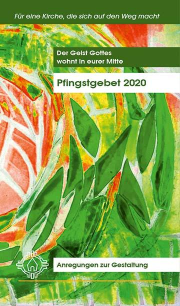 Arbeitshilfe zum Pfingstgebet 2020 - Cover (Foto: Kiess/Brehm)