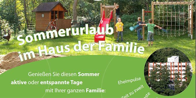 Sommerurlaub in einem Schönstatt-Zentrum (Foto: Haus der Familie)