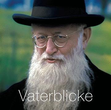 Vaterblicke - Ein Bildband über Pater Josef Kentenich von Josef Neuenhofer (Foto: Buchcover, Neuenhofer)