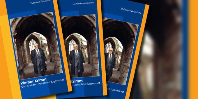 Die neue Biographie zu Msgr. Werner Krimm