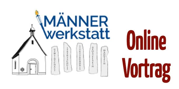 Männerwerkstatt - Online-Vortrag