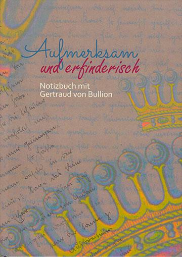"""Cover des Notizbuches """"Aufmerksam und erfinderisch"""" (Gestaltung: Hanna Grabowska)"""