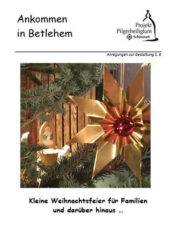 "Broschüre ""Ankommen in Bethlehem"" (Foto: Projekt Pilgerheiligtum)"