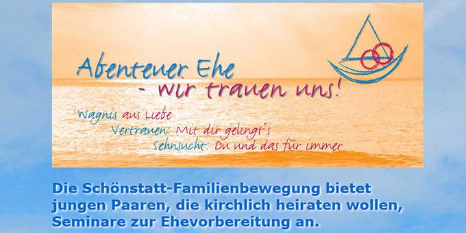 Informationen zu den von der Schönstatt-Familienbewegung aktuell geplanten Kursen zur Ehevorbereitung sind zu finden auf der Internetseite: www.abenteuer-ehe.de