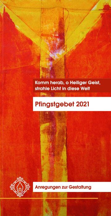 Arbeitshilfe zur Gestaltung des Pfingstgebetes 2021 (Bild: Maria Kiess, Freising)
