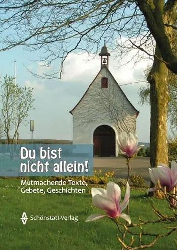"""Cover: """"Du bist nicht allein!"""" ISBN 978-3-935396-77-6 (Foto: Projekt Pilgerheiligtum)"""