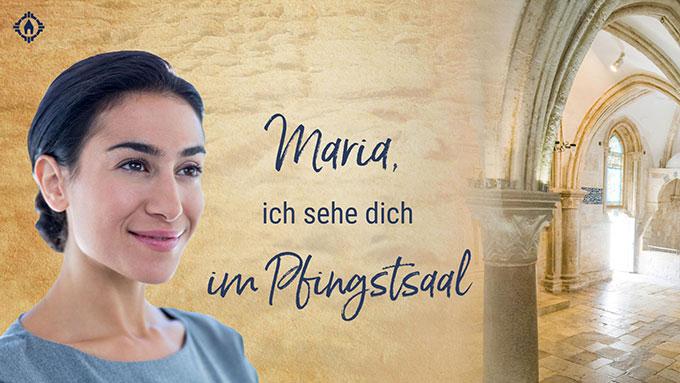 SonntagsGedanken im Mai: Maria im Pfingstsaal (Layout: www.zeitschrift-begegnung.de)