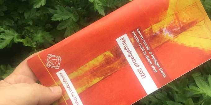Arbeitshilfe zum Pfingstgebet 2021 aus Schönstatt (Foto: Brehm)